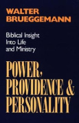 Power, Providence and Personality