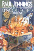 "Uncollected 2 (Containing ""Uncanny"", ""Unbearable"" and ""Unmentionable"""