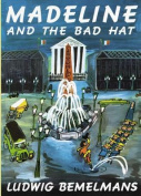 Bemelmans Ludwig : Madeline and the Bad Hat