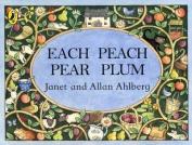 Each Peach Pear Plum [Board book]