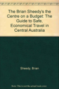 The Brian Sheedy's the Centre on a Budget