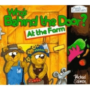 Who's behind the Door:at the Farm