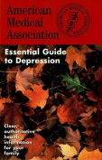 Essential Guide to Depression
