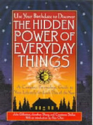 The Hidden Power of Everyday Things