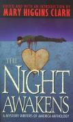 The Night Awakens
