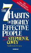 The Seven Habits of Highly Effective People [Audio]