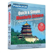 Pimsleur Chinese (Mandarin) Quick & Simple Course - Level 1 Lessons 1-8 CD: Learn to Speak and Understand Mandarin Chinese with Pimsleur Language Programs [Audio]