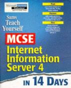 Sams Teach Yourself Mcse Internet Information Server 4 in 14 Days