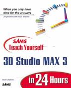 Sams Teach Yourself 3D Studio Max 3 in 24 Hours