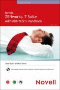 Novell ZENworks 7 Suite Administrator's Handbook [With DVD]
