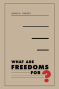 What are Freedoms for?