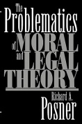The Problematics of Moral and Legal Theory
