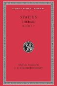 Thebaid, Volume I: Books 1-7