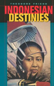 Indonesian Destinies