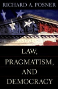 Law, Pragmatism and Democracy