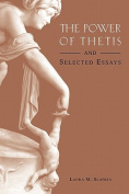 The Power of Thetis and Selected Essays