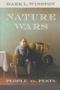 Nature Wars: People vs.Pests