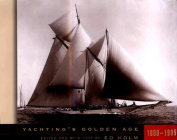 Yachting's Golden Age, 1880-1905