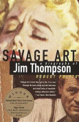 Savage Art: Jim Thompson