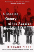 A Concise History of the Russian Revolution