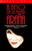 El Beso de La Mujer Arana [Spanish]