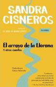 El Arroyo De La Llorona y Otros Cuentos  [Spanish]