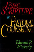 Using Scripture in Pastoral Counselling