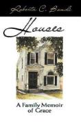 Houses: Family Memoir of Grace