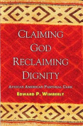 Claiming God, Reclaiming Dignity