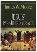 Jesus' Parables of Grace