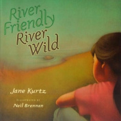 River Friendly, River Wild