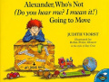 Alexander, Who's Not (Do You Hear Me? I Mean It!) Going to Move