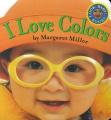 I Love Colors [Board Book]