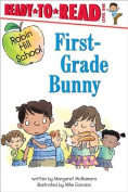 First-Grade Bunny (Ready-To-Read Robin Hill School - Level 1