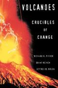 Volcanoes: Crucibles of Change