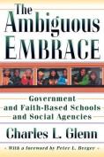 The Ambiguous Embrace