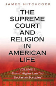 The Supreme Court and Religion in American Life