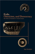 Exile, Ostracism and Democracy