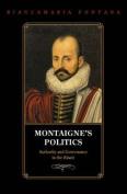 Montaigne's Politics