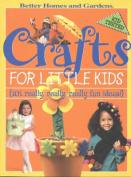 Crafts for Little Kids