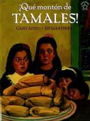 Que Monton de Tamales! [Spanish]