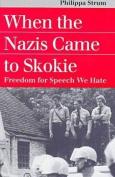 When the Nazis Came to Skokie