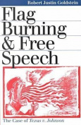 Flag Burning and Free Speech