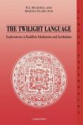 The Twilight Language