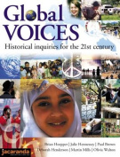 Global Voices Historical Inquiries for the 21st Century