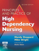 Principles and Practice of High Dependency NursingText and Evolve eBooks Package