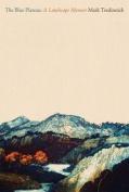 The Blue Plateau