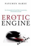 The Erotic Engine