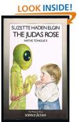The Judas Rose