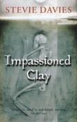 Impassioned Clay